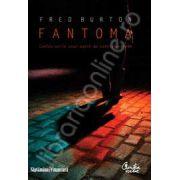 Fantoma - Marturisirile unui agent antiterorist