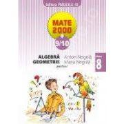 Matematica 2000+9/10 - Aritmetica, Algebra, Geometrie, Clasa a VIII-a (partea I)