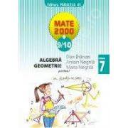 Matematica 2000+9/10 - Aritmetica, Algebra, Geometrie, Clasa a VII-a (partea I)