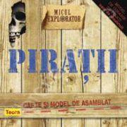 Micul explorator. Piratii