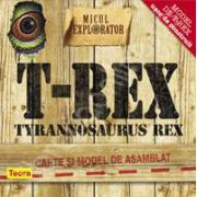 Micul explorator. Tyrannosaurus-Rex