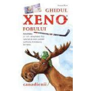 Ghidul Xenofobului. Canadienii