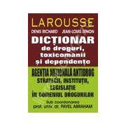 Dictionar de droguri, toxicomanii si dependente