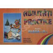 Abilitati practice pantru clasa  a II-a