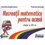 Recreatii matematice pentru acasa clasa a II-a