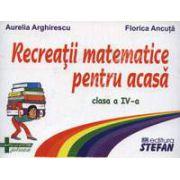 Recreatii matematice pentru acasa clasa a IV-a