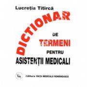 Dictionar de Termeni pentru Asistentii Medicali Ed.a 7-a