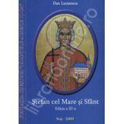 Stefan cel Mare si Sfant. Editia a III-a