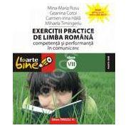 Exercitii practice de limba romana. Competenta si performanta in comunicare clasa a VII-a