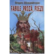 Fabule, Proza, Poezii