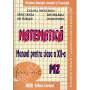 Matematica. Manual pentru clasa a XII-a. Trunchi comun + curriculum diferentiat. M2