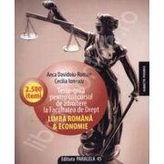 Teste-grila pentru concursul de admitere la Facultatea de Drept. Limba Romana si Economie - 2.500 itemi