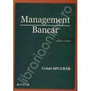Management Bancar. Editia a doua