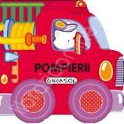 Pompierii - Girasol