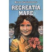 Recreatia Mare