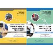 SET: Suport de curs pentru modulul'Sanatatea si securitatea muncii'+ Suport de curs pentru modulul'Planificarea si organizarea productiei'