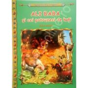 Ali Baba si cei 40 de hoti, carte ilustrata pentru copii (Colectia Comorile Lumii)