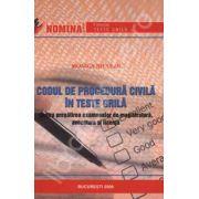Codul de procedura civila in teste grila - pentru pregatirea examenelor de magistratura, avocatura si licenta