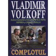 Complotul (Volkoff, Vladimir)