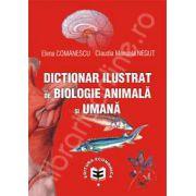 Dictionar ilustrat de biologie animala si umana