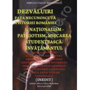 Nationalism - Patriotism. Miscarea Studenteasca. Inavatamantul