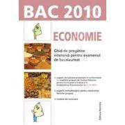Bacalaureat 2010. Economie - Ghid de pregatire intensiva pentru examenul de bacalaureat