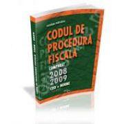 Codul de Procedura Fiscala comparat pe 2008-2009. Lege si norme