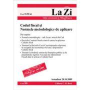 Codul fiscal si Normele metodologice de aplicare. Actualizat la 20.10.2009