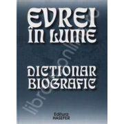 Evrei in lume. Dictionar biografic