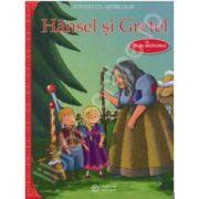 Hansel si Gretel. POVESTI CU ABTIBILDURI