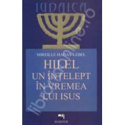 Hilel, un intelept in vremea lui Isus