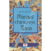 Masajul chinezesc Tuina (Tui Na). Sanatate si longevitate