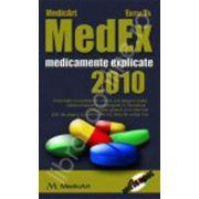 MedEx 2010. Medicamente Explicate 2010