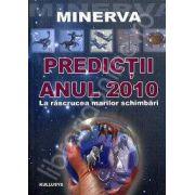 Predictii. Anul 2010 - La rascrucea marilor schimbari