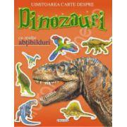 Uimitorea carte depre dinozauri cu multe abtibilduri