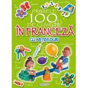 Primele 100 de cuvinte in franceza carte cu abtibilduri