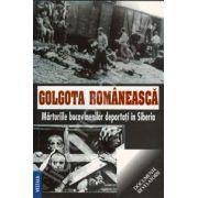 Golgota romaneasca.Marturiile bucovinenilor deportati in Siberia