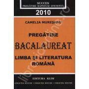 Pregatire bacalaureat 2010 - Limba si literatura romana