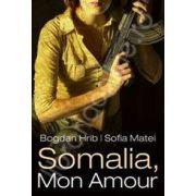 Somalia, Mon Amour