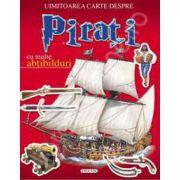 Uimitoarea carte despre pirati contine multe abtibiduri