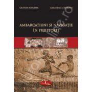 Ambarcatiuni si navigatie in preistorie