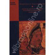 Byzantina et Daci-Romana. Studii de istorie si civilizatie bizantina si romaneasca medievala