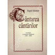 Cantarea cantarilor. Antologia variantelor romanesti 1688-2008