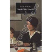 Cronica de familie Volumul. I