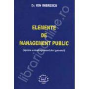 Elemente de management public ( specie a managementului general)