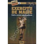 Exercitii de Magie (Studii si cercetari nonconventionale)