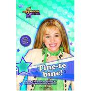 Hanna Montana, Tine-te bine ! (Disney)