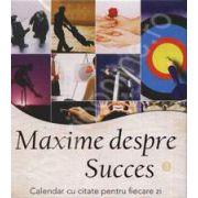 Maxime despre succes. Calendar cu citate pentru fiecare zi