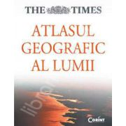Atlasul geografic al lumii. Editie cartonata (The Times)