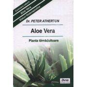 Aloe Vera. Planta tamaduitoare